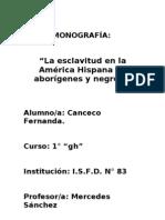 Monografia La Esclavitud de Negros y Aborigenes