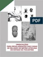 Orientação Para Regularização Das Casas de Religião de Matriz Africana de Tocantins
