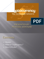 Cryptocurrency Presented by Prateek Khatkar