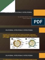 Dislipidemia, Hiperlipemia o Hiperlipidemia Agosto20188