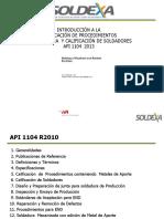 INTRODUCCION A LA CALIFICACION DE PROCEDIMIENTOS DE SOLDADURA Y CALIFICACION DE SOLDADORES API  1104 -2013.pdf