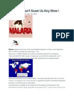 Malaria Doesnt Scare
