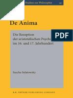 (Bochumer Studien Zur Philosophie) Sascha Salatowsky - De Anima_ Die Rezeption Der Aristotelischen Psychologie Im 16. Und 17. Jahrhundert-John Benjamins Publishing Co (2006).pdf