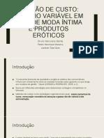 Modelagem de custos em loja de moda intima e Produtos Eróticos.