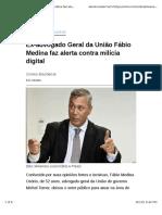 Ex-Advogado Geral Da União Fábio Medina Faz Alerta Contra Milícia Digital