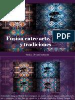 Patricia Olivares Taylhardat - Fusión Entre Arte, Moda y Tradiciones