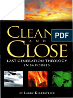 Larry Kirkpatrick_Cleanse and Close_Last Generation Theology in 14 Points