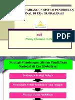 Strategi Membangun Sistem Pendidikan Nasional Di Era Globalisasi.