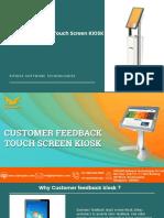Customer Feedback Touch Screen KIOSK
