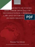 (Oxford Monographs in International Law) Alebeek, Rosanne Van - The Immunity of States and Their Officials in International Criminal Law and International Human-Oxford University Press USA (2008)