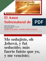 El Amor Sobrenatutal de Dios