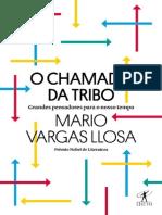 (Grandes Pensadores Para o Nosso Tempo) Mario Vargas Llosa - O Chamado Da Tribo-Objetiva (2019)