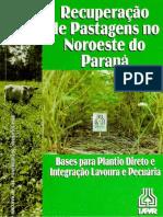 Recuperação de Pastagens Noroeste Paraná-Bases Plantio Direto ILPF-IP.134-IAPAR