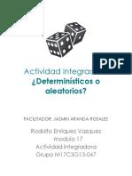 deterministicos o aleatorios