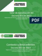 Socialización Decreto 953 - 2013