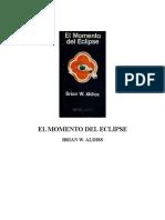 Aldiss, Brian W - El Momento Del Eclipse (Recopilación) - 1
