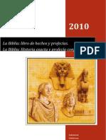La Biblia - Historia Exacta Profecia Confiable Actualizado km10 11-S Sp