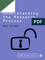 [SAGE Study Skills Series] Paul Oliver - Understanding the Research Process (SAGE Study Skills Series)   (2010, Sage Publications Ltd).pdf