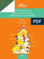 guia-didactica-espannol-sexto-grado-2014.pdf