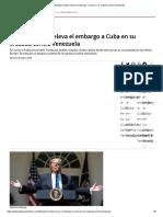 Estados Unidos Eleva El Embargo a Cuba en Su Cruzada Contra Venezuela