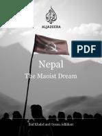 Nepal the Maoist Dream