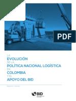 La Evolución de La Política Nacional Logística en Colombia y El Apoyo Del BID