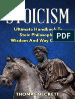 Stoicism_ Ultimate Handbook To - Thomas Beckett.pdf