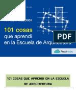 101 cosas que aprendí en la escuela de Arquitectura-arquinube.pdf