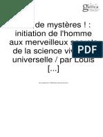 Plus de Mystere! Initiation de l'Homme Aux Merveilleux Secrets de La Science Universelle
