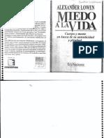 Miedo a La Vida. Cuerpo y Mente en Su Autenticidad y Plenitud - Alexander Lowen