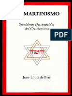 El Martinismo. Servidores Desconocidos Del Cristianismo