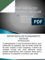 A IMPORTÂNCIA DO PLANEJAMENTO ESCOLAR