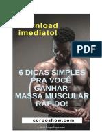 6 Dicas Simples Para Você Ganhar Massa Muscular Rápido!