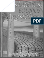 Presbiterios y Equipos Apostólicos - John Eckhardt