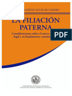 Ramón Alfredo Aguilar. La Filiación Paterna. Consideraciones Sobre El Nuevo Régimen Legal y Su Fundamento Constitucional