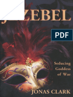 Jezebel--Seducing Goddess of Wa - Jonas Clark