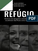 Ellen Visitário, Jackson Vasconcelos, Mauro Balhessa - Refúgio_ histórias de refugiados colombianos que escolheram São Paulo como nova casa-Casa Flutuante (2017).pdf