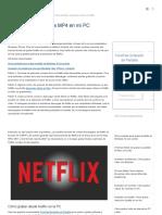 Cómo Grabar Películas de Netflix a MP4 en PC