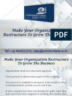 Make Your Organization Restructure to Grow the Business