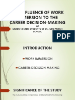 The Influence of Work Immersion to the Career Decision-Making