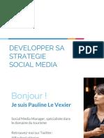 Pauline Le Vexier - Developper Sa Strategie Numerique Sur Les Reseaux Sociaux - Jot2016