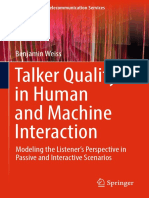 Talker Quality in Human and Machine Interaction Modeling the Listener's Perspective in Passive and Interactive Scenario