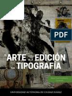 El Arte de La Edición y La Tipografía