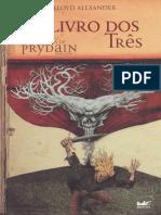 Lloyd Alexander - AS AVENTURAS DE PRYDAIN I - O LIVRO DOS TRES.pdf