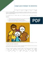 Dinámicas y Juegos Para Trabajar Los Derechos de Los..2019