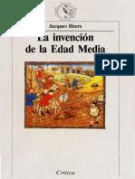 Jacques Heers, La invención de la Edad Media