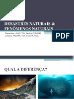 Desastres Naturais e Fenômenos Naturais