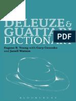 [Bloomsbury Philosophy Dictionaries] Eugene B. Young, Gary Genosko, Janell Watson - The Deleuze and Guattari Dictionary (2013, Bloomsbury Academic).pdf