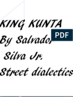 King Kunta by Salvador Silva Jr. Aka Street Dialectics