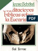 Alonso Schokel Luis - Meditaciones Biblicas Sobre La Eucaristia